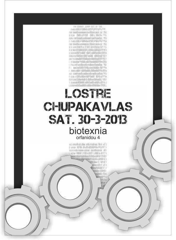σάββατο 30.3.2013  lostre + chupakavlas LIVE!