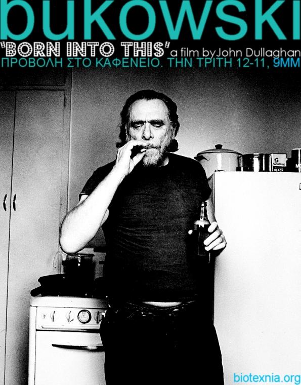 12/11 προβολή ντοκιμαντέρ bukowski:born into this